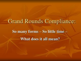 Grand Rounds Compliance: