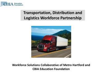 Transportation, Distribution and Logistics Workforce Partnership