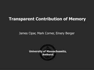 Transparent Contribution of Memory