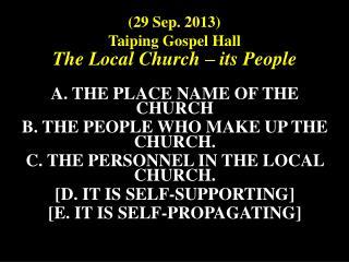 (29 Sep. 2013)  Taiping Gospel Hall