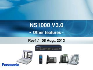 NS1000 V3.0 -  Other features -