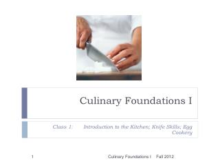Culinary Foundations I