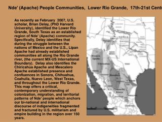 Nde' (Apache) People Communities,  Lower Rio Grande,  17th-21st Centuries