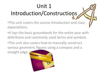 Unit 1 Introduction/Constructions