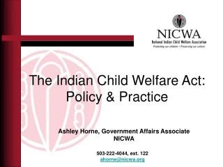 The Indian Child Welfare Act: Policy & Practice