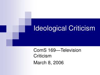 Ideological Criticism