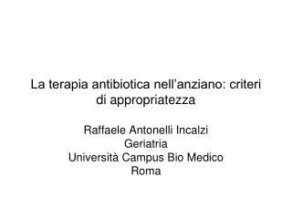 La terapia antibiotica nell'anziano: criteri di appropriatezza