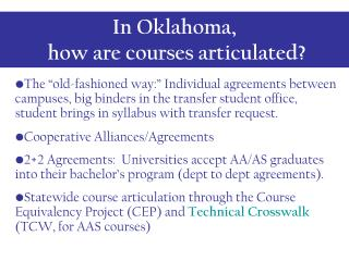 In Oklahoma,  how are courses articulated?
