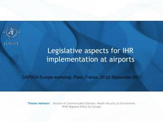 Legislative aspects for IHR implementation at airports