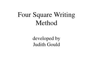 Four Square Writing Method developed by Judith Gould