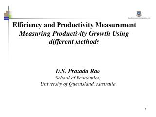 Efficiency and Productivity Measurement Measuring Productivity Growth Using different methods