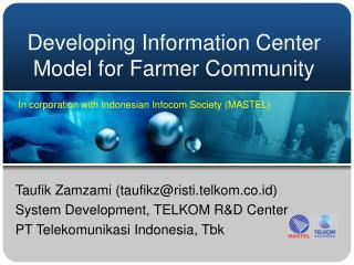 Developing Information Center Model for Farmer Community