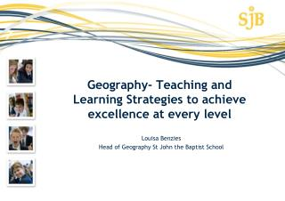 Geography- Teaching and Learning Strategies to achieve excellence at every level