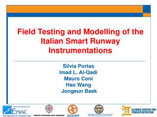 Field Testing and Modelling of the Italian Smart Runway Instrumentations