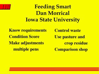 Feeding Smart Dan Morrical Iowa State University