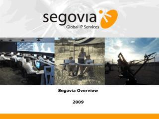 Segovia Overview 2009