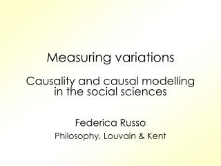 Measuring variations  Causality and causal modelling in the social sciences