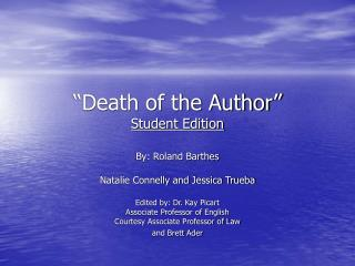 Death of the Author  Student Edition