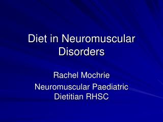 Diet in Neuromuscular Disorders