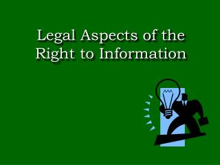 Legal Aspects of the Right to Information
