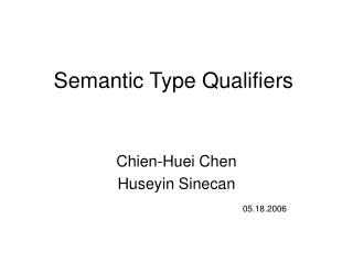 Semantic Type Qualifiers