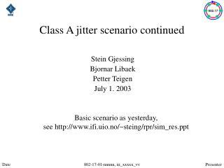 Class A jitter scenario continued
