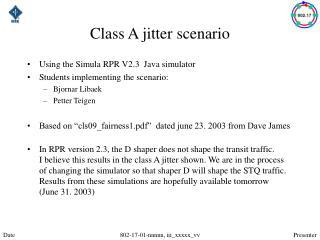 Class A jitter scenario