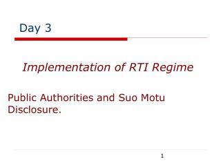 Public Authorities and Suo Motu Disclosure.