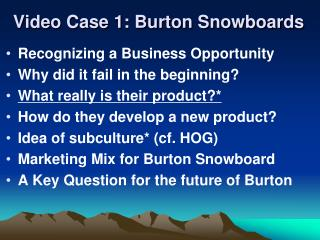 Video Case 1: Burton Snowboards