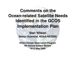 Comments on the  Ocean-related Satellite Needs Identified in the GCOS Implementation Plan