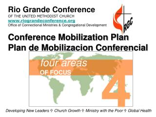 Developing New Leaders U Church Growth U Ministry with the Poor U Global Health
