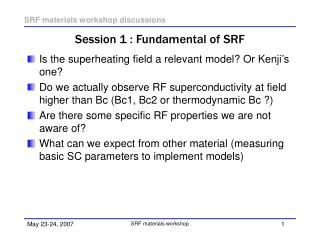 Session 1 : Fundamental of SRF