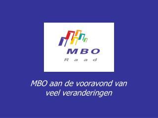 MBO aan de vooravond van veel veranderingen