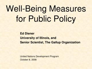 Well-Being Measures  for Public Policy