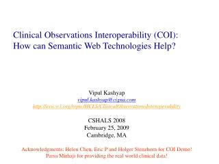Clinical Observations Interoperability (COI): How can Semantic Web Technologies Help?