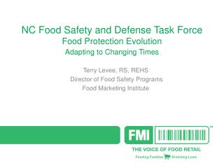 NC Food Safety and Defense Task Force Food Protection Evolution Adapting to Changing Times