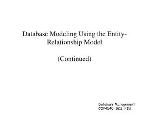 Database Modeling Using the Entity-Relationship Model (Continued)