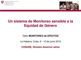 Un sistema de Monitoreo sensible a la Equidad de Género