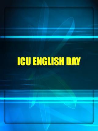 ICU ENGLISH DAY