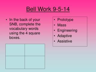 Bell Work 9-5-14