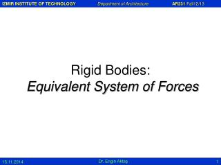 Rigid Bodies: Equivalent System of Forces