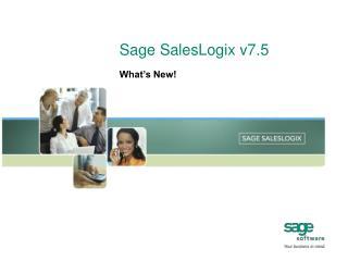 Sage SalesLogix v7.5