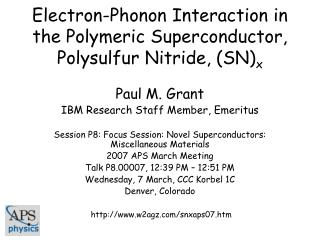 Electron-Phonon Interaction in the Polymeric Superconductor, Polysulfur Nitride, (SN) x