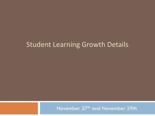Student Learning Growth Details