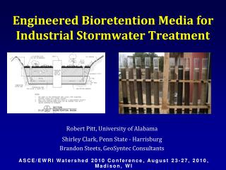 Engineered Bioretention Media for Industrial Stormwater Treatment