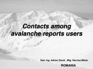 Contacts among avalanche reports users
