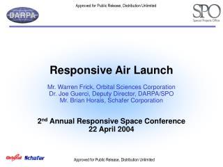 Responsive Air Launch