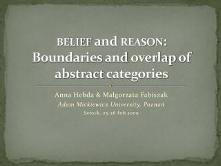 belief  and  reason : Boundaries  and  overlap  of  abstract categories
