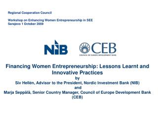Financing Women Entrepreneurship: Lessons Learnt and Innovative Practices by