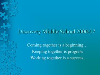 Discovery Middle School 2006-07